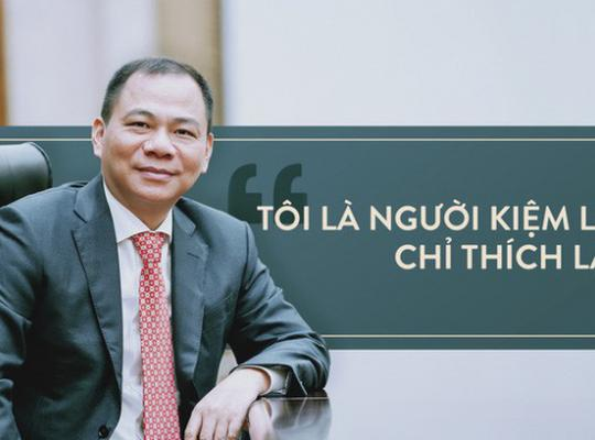 8 câu nói truyền cảm hứng của ông Phạm Nhật Vượng trên Bloomberg